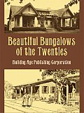 Beautiful Bungalows Of The Twenties