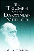 Triumph Of The Darwinian Method