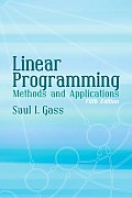 Linear Programming Methods & Applications 5TH Edition