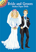 Bride and Groom Sticker Paper Dolls (Dover Little Activity Books)