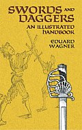 Swords and Daggers: An Illustrated Handbook Cover