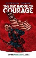 Red Badge Of Courage Classic Evergreen