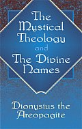 Mystical Theology & The Divine Names