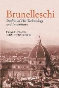 Brunelleschi: Studies of His Technology and Inventions Cover