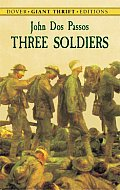 Three Soldiers (Dover Giant Thrift Editions) Cover
