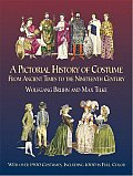 Pictorial History of Costume from Ancient Times to the Nineteenth Century With Over 1900 Costumes Including 1000 in Full Color
