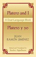 Platero & I Platero y Yo A Dual Language Book