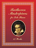 Beethoven Masterpieces for Solo Piano: 25 Works Cover