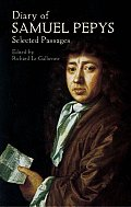 Diary of Samuel Pepys Selected Passages