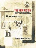 New Vision Fundamentals of Bauhaus Design Painting Sculpture & Architecture