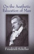 On the Aesthetic Education of Man (Dover Books on Western Philosophy) Cover
