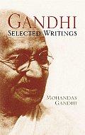 Gandhi: Selected Writings