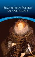 Elizabethan Poetry An Anthology