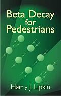 Beta Decay for Pedestrians