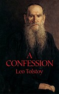 A Confession (Dover Books on Western Philosophy) Cover