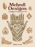 Mehndi Designs: Traditional Henna Body Art (Dover Pictorial Archives)