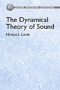 Dynamical Theory of Sound 2ND Edition