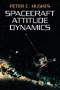 Spacecraft Attitude Dynamics (Dover Books on Engineering)