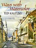 Ways with Watercolor (Dover Books on Art Instruction)