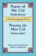 Poem of My Cid Poema de Mio Cid Selections Seleccion A Dual Language Book