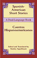 Spanish-American Short Stories / Cuentos Hispanoamericanos: A Dual-Language Book (Dual-Language Book) Cover