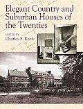Elegant Country & Suburban Houses of the Twenties