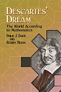 Descartes Dream The World According to Mathematics
