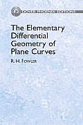 Elementary Differential Geometry of Plane Curves