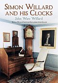 Simon Willard & His Clocks
