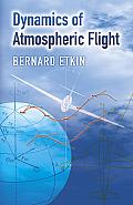 Dynamics Of Atmospheric Flight