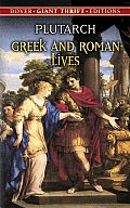 Greek and Roman Lives (Dover Giant Thrift Editions) Cover