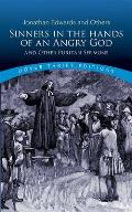 Sinners in the Hands of an Angry God & Other Puritan Sermons