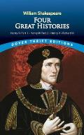 Four Great Histories: Henry IV Part I, Henry IV Part II, Henry V, and Richard III (Dover Giant Thrift Editions)