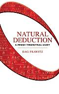 Natural Deduction A Proof Theoretical Study