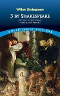3 by Shakespeare: A Midsummer Night's Dream, Romeo and Juliet and Richard III (Dover Thrift Editions) Cover