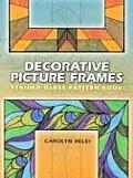 Decorative Picture Frames Stained Glass Pattern Book