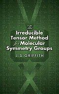 The Irreducible Tensor Method for Molecular Symmetry Groups