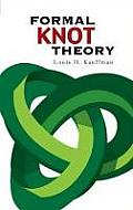 Formal Knot Theory