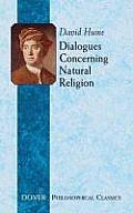 Dialogues Concerning Natural Religion (Dover Philosophical Classics)