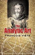 Analytic Art Nine Studies in Algebra Geometry & Trigonometry from the Opus Restitutae Mathematicae Analyseos Seu Algebra Nova