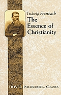 The Essence of Christianity (Philosophical Classics) Cover