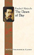 The Dawn of Day (Philosophical Classics)