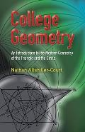 College Geometry An Introduction to the Modern Geometry of the Triangle & the Circle