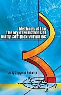 Methods of the Theory of Functions of Many Complex Variables