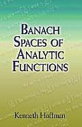 Banach Spaces of Analytic Functions Banach Spaces of Analytic Functions