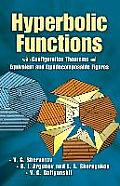 Hyperbolic Functions: With Configuration Theorems and Equivalent and Equidecomposable Figures Cover