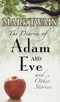 Diaries of Adam and Eve (08 Edition)