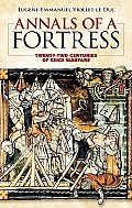 Annals of a Fortress: Twenty-Two Centuries of Siege Warfare Cover