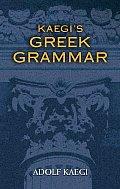 Kaegi's Greek Grammar