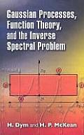 Gaussian Processes, Function Theory, and the Inverse Spectral Problem